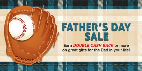 Earn Double Cash Back on gifts for the man in your life ... or yourself