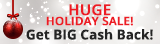 Huge Holiday Sale