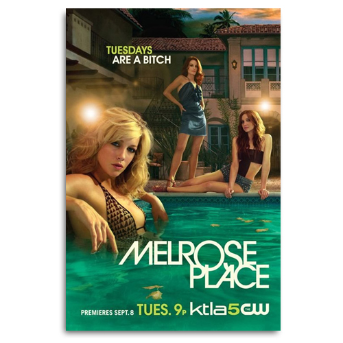 "Melrose Place - ""Tuesdays Are A B*tch"" Poster"