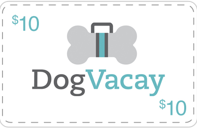 Dog Vacay - $10 Off