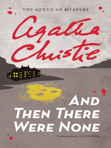 And Then There Were None [Kindle Edition]