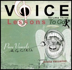 Voice Lessons To Go V.3 - Pure Vowels