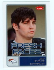"2006 Jay Cutler Fleer ""Fresh Faces"" Rookie Card"