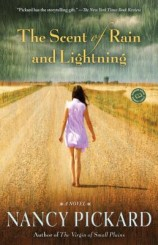 The Scent of Rain and Lightning: A Novel [Kindle]