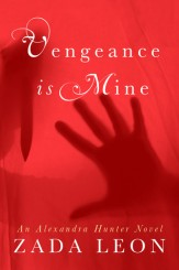 Vengeance is Mine [Kindle Edition]
