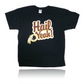 "Redskins ""Hail Yeah"" T-Shirt"