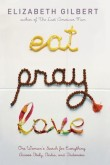 Eat, Pray, Love (Kindle Edition)