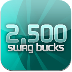2,500 Swag Buck Giveaway