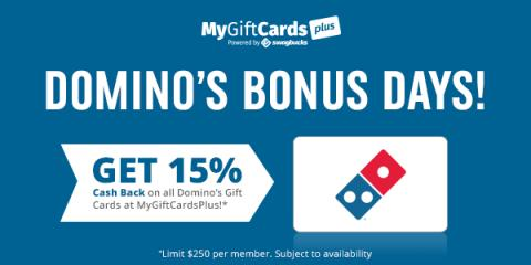 Domino`s Bonus Days- 15% Cash.