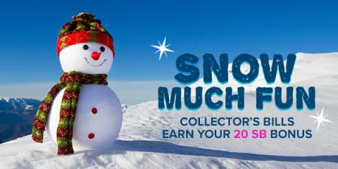 Snow much fun – Swagbucks Collector's Bills