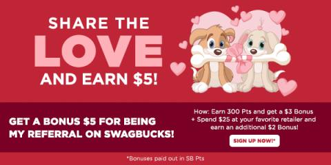 Share The Love and Get $5 When...